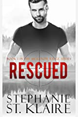 Rescued (The McKenzie Ridge Series Book 1) Kindle Edition