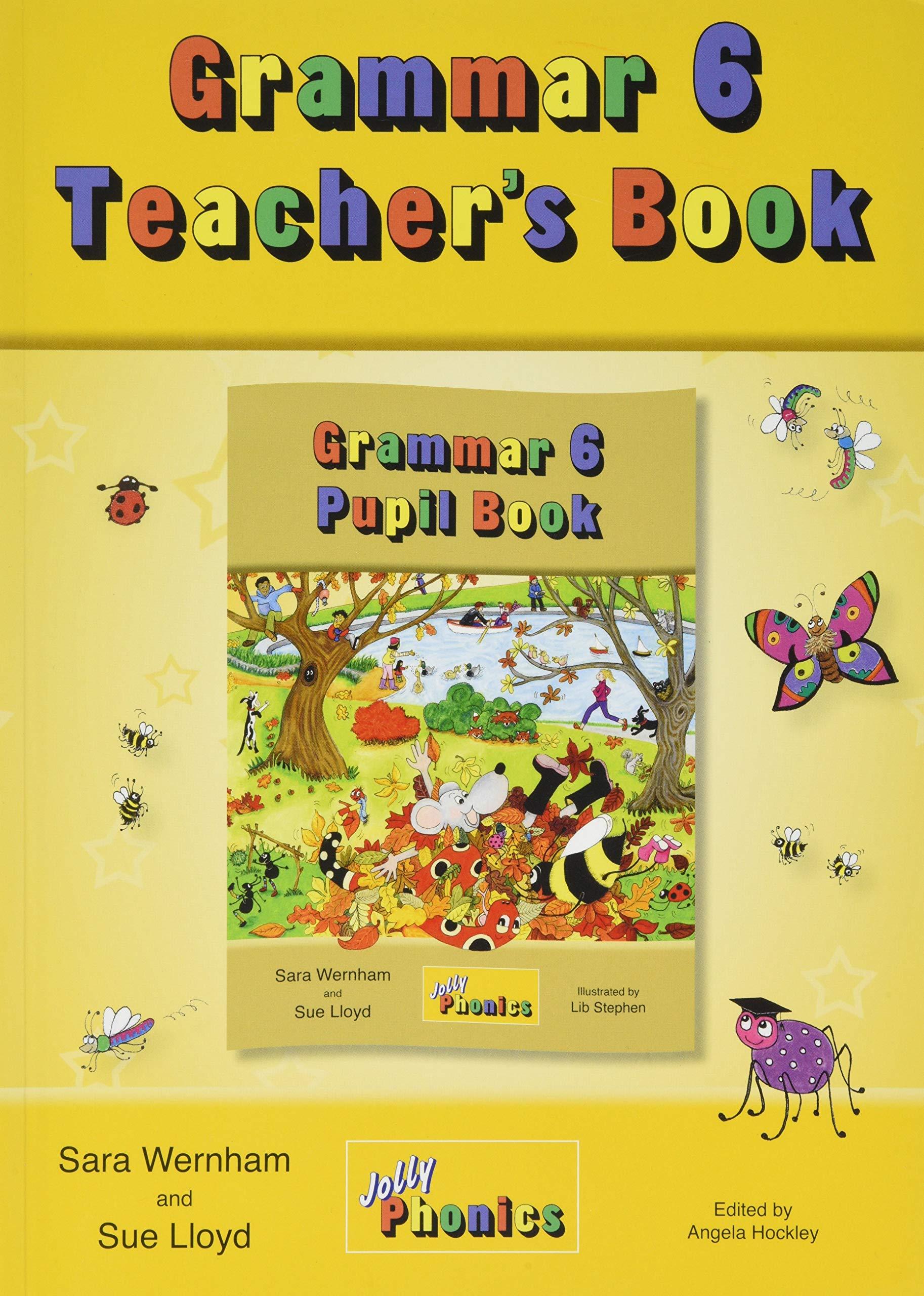 Grammar 6 Teacher's Book: In Precursive Letters (British English edition)  Paperback – Teacher's Edition, 1 Feb 2018