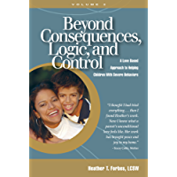 Beyond Consequences, Logic and Control: Volume 2 (English Edition)