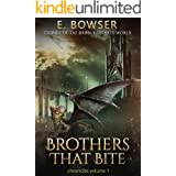Brothers That Bite Chronicles Volume 1 Stories Of The Deadly Secrets World: Deadly Secrets Novella