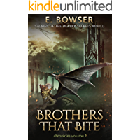 Brothers That Bite Chronicles Volume 1 Stories Of The Deadly Secrets World: Deadly Secrets Novella book cover