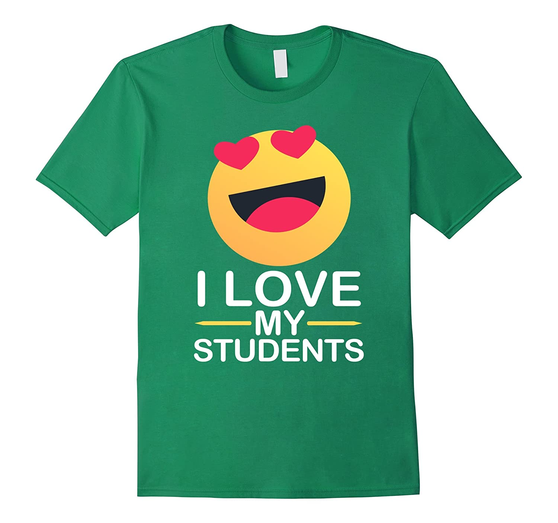 I LOVE MY STUDENTS TSHIRT FOR TEACHERS EMOJI HEARTS LOVE