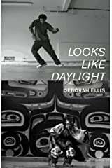 Looks Like Daylight: Voices of Indigenous Kids Kindle Edition