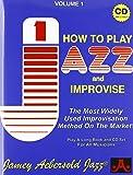 Vol. 1, How To Play Jazz & Improvise