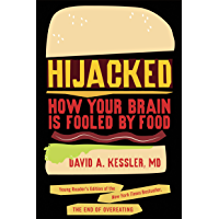 Hijacked: How Your Brain Is Fooled by Food