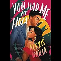You Had Me at Hola: A Novel (English Edition)