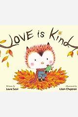 Love Is Kind Kindle Edition