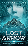 Lost Arrow: Book I of The Kalelah Series
