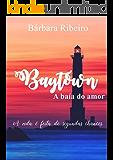 Baytown: A baía do amor