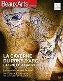 La caverne du Pont d'Arc : La grotte Chauvet