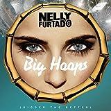 Big Hoops (Bigger The Better)