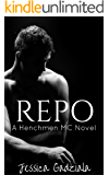 Repo (The Henchmen MC Book 4)