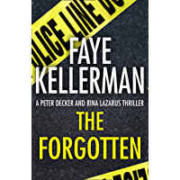 The Forgotten (Peter Decker and Rina Lazarus Series, Book 13)