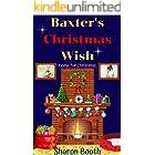 Baxter's Christmas Wish (Home for Christmas Book 1)