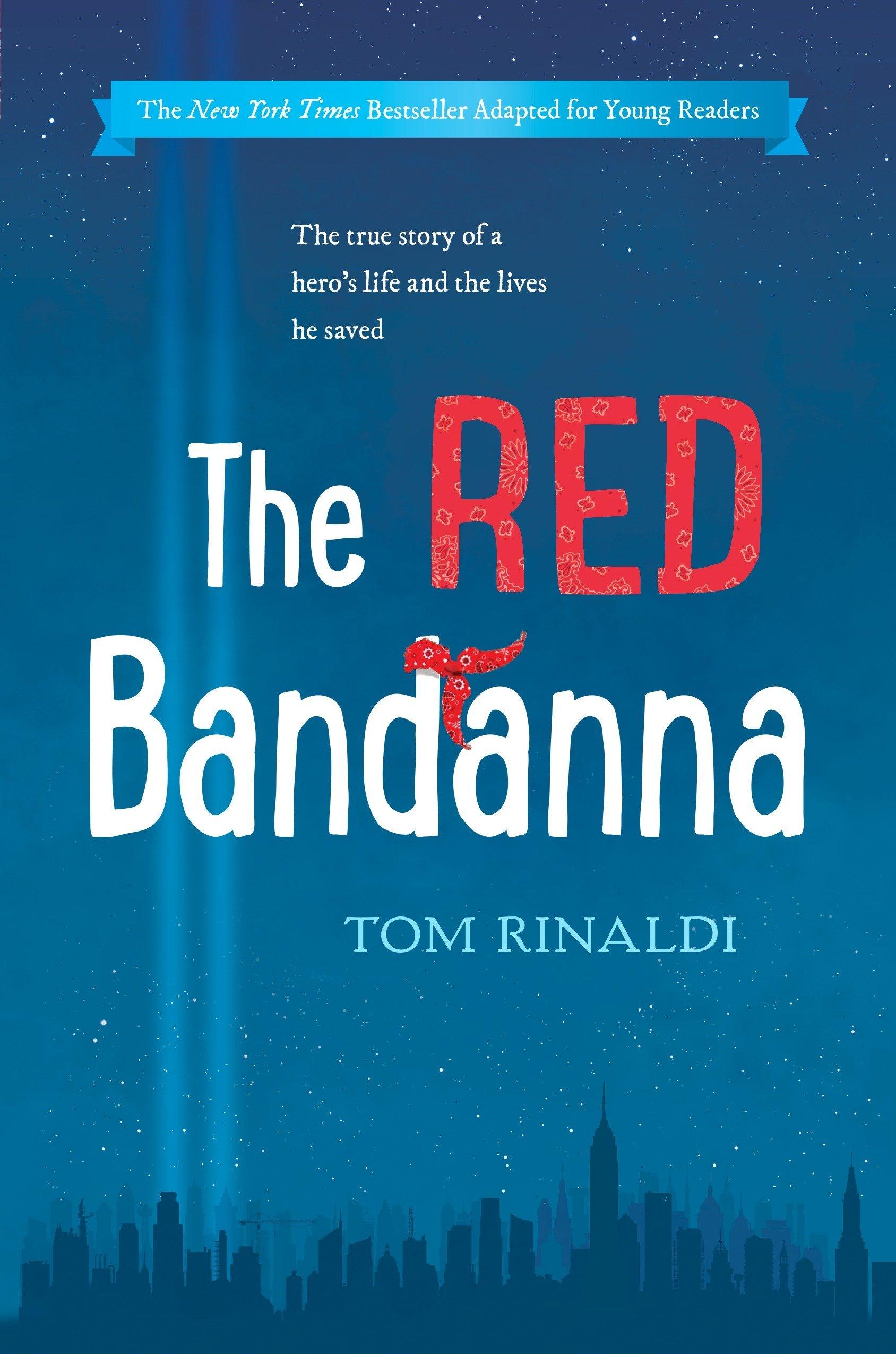 Amazon.com: The Red Bandanna (Young Readers Adaptation): 9780425287620:  Rinaldi, Tom: Books