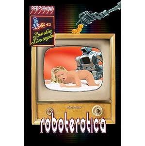 Roboterotica: 23 Electric Tales of Erotica