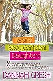 Raising Body-Confident Daughters (8 Great Dates)