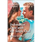 Indonesian Date with the Single Dad (Billion-Dollar Matches, 4)