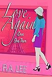Love Again, Love for Them: A Novel
