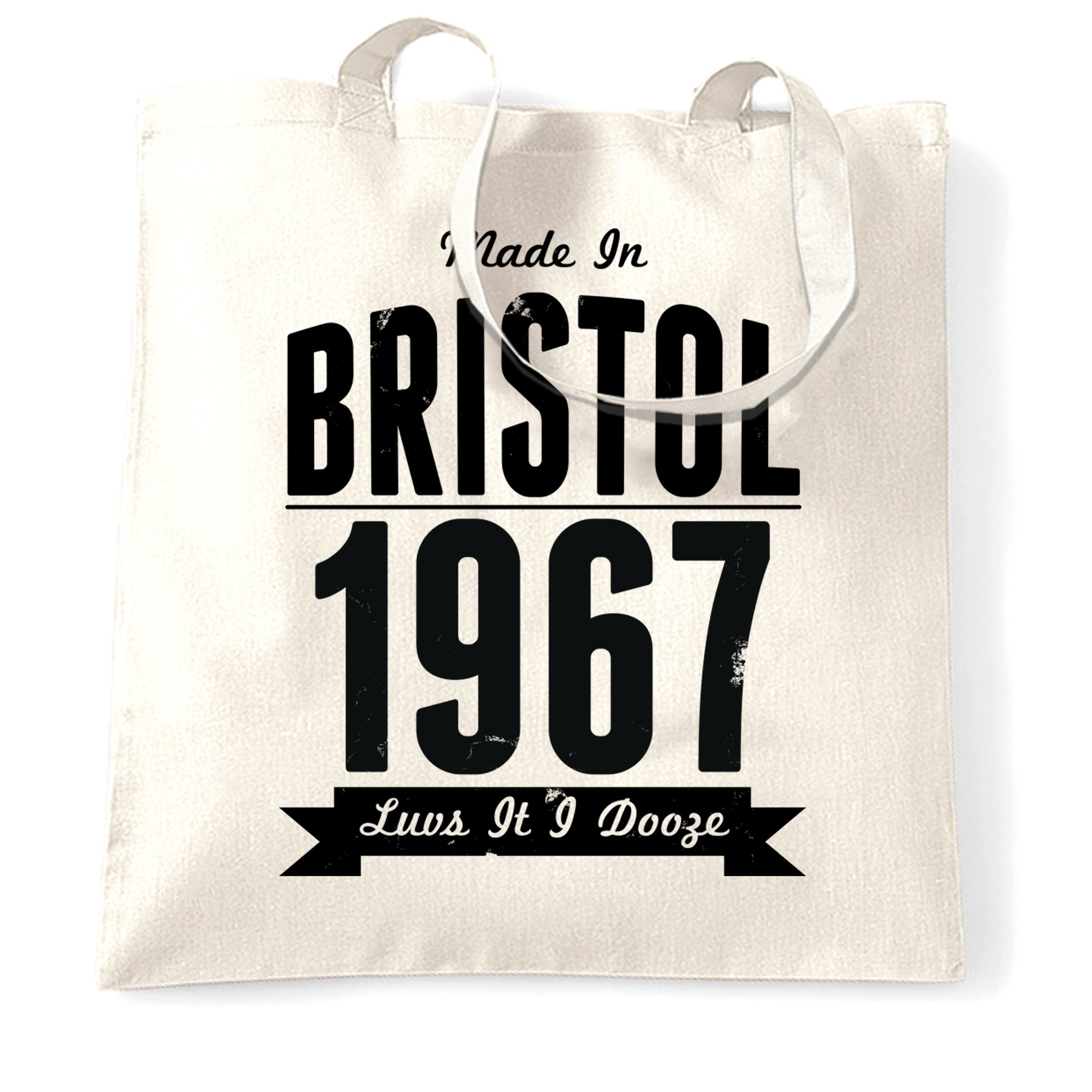 Birthday Tote Bag Made In Bristol, England 1977 & Motto White One Size