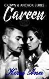 Careen (Crown and Anchor Series Book 3)
