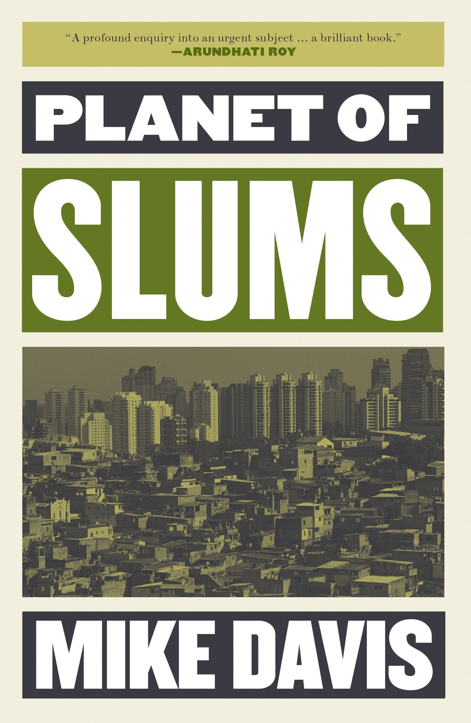 """6 thoughts on """"Planet of Slums"""""""