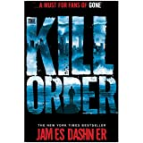 The kill order JAMES DASHNER