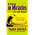 A Course in Miracles for Life Ninjas: A Special from Tarcher/Penguin