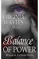 Balance of Power: Magical Connections (The Manor Book 12) Kindle Edition