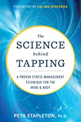 The Science Behind Tapping: A Proven Stress Management Technique for the Mind and Body Hardcover