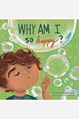 Why Am I So Happy? Kindle Edition