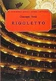 Rigoletto Opera in Four Acts : Vocal Score