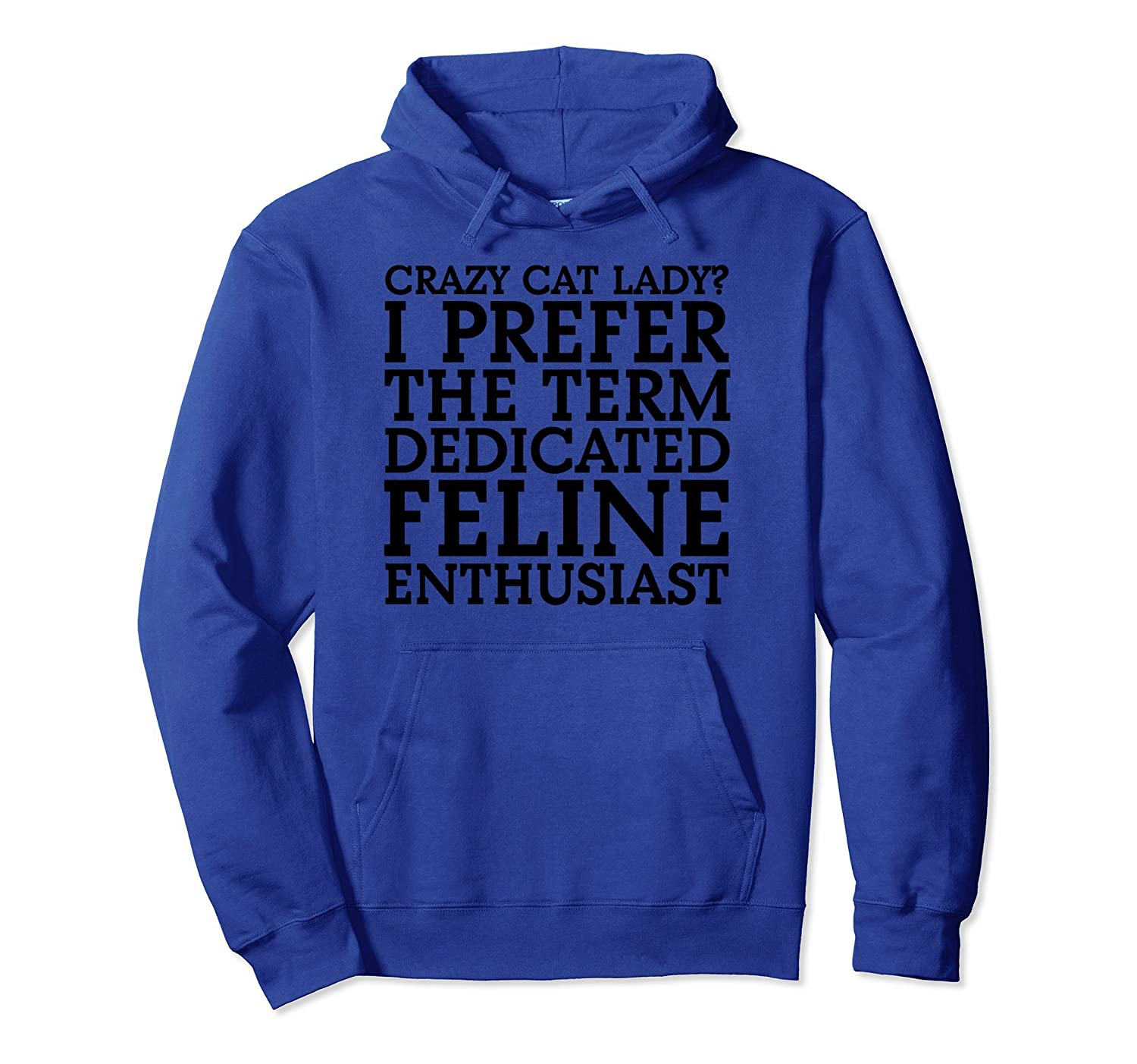 Funny & Cute Crazy Cat Lady | Pet Lover Gift Hoodie C000125-AZP