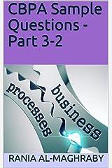 CBPA Sample Questions - Part 3-2 Kindle Edition