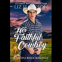 Her Faithful Cowboy: A Buttars Brothers Novel (A Steeple Ridge Romance Book 3) (English Edition)