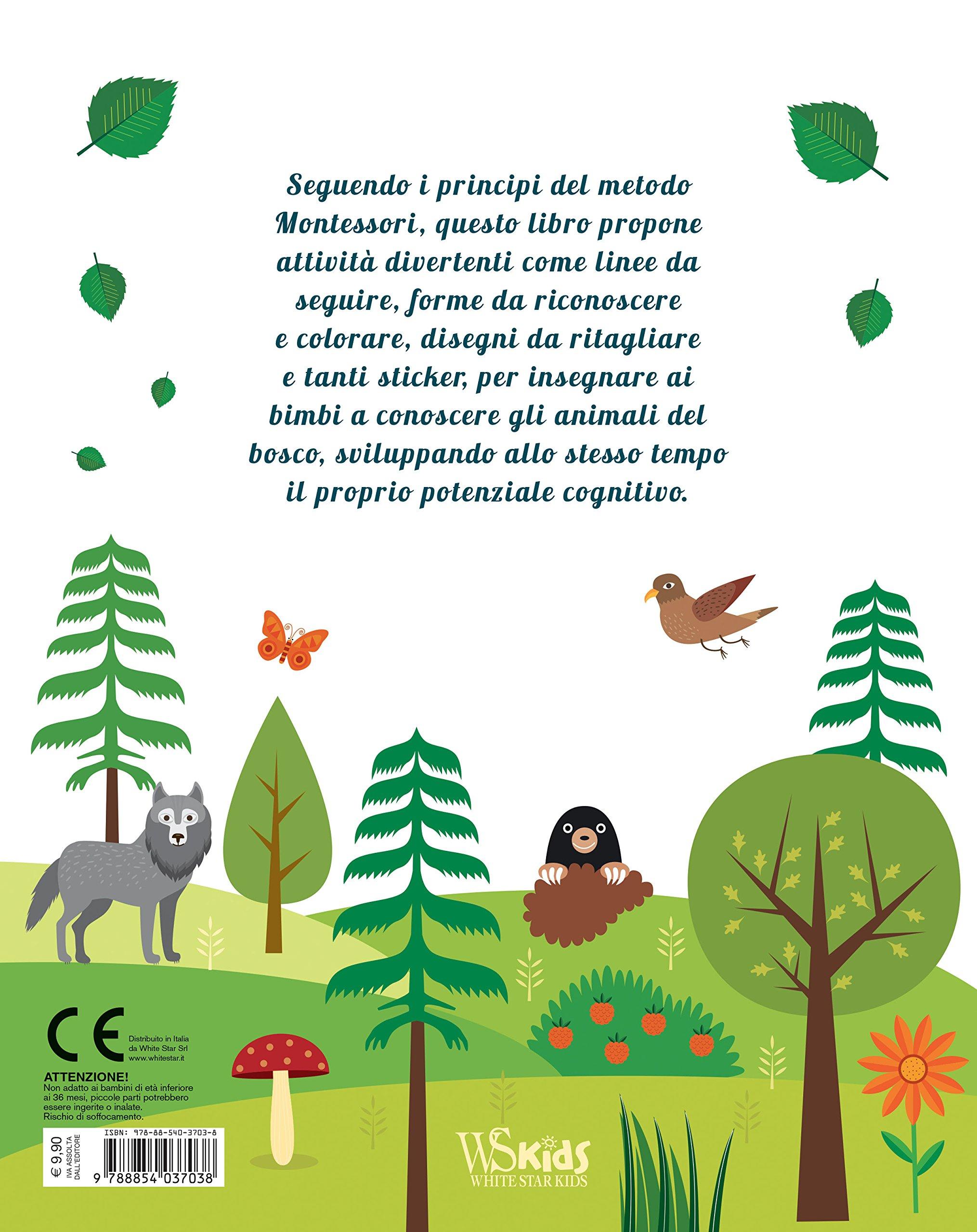 Il Mio Primo Libro Degli Animali Del Bosco 3 4 Anni Montessori Un