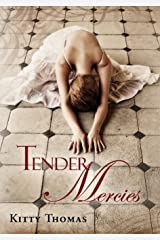 Tender Mercies Kindle Edition