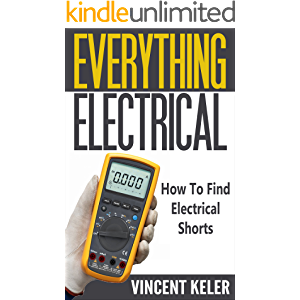 Everything Electrical How To Find Electrical Shorts