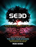 SEED - Special Edition: The First Four Scripts