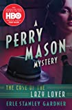The Case of the Lazy Lover (The Perry Mason Mysteries)