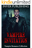 Vampire Romance: Vampire Invitation (paranormal shifter romance collection) (New adult vampire shapeshifter short stories collection)