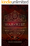 War of Mist: Book III: The Oremere Chronicles