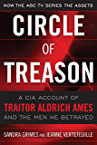 Circle of Treason: CIA Traitor Aldrich Ames and the Men He Betrayed