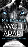 A Wolf Apart (The Legend of All Wolves)