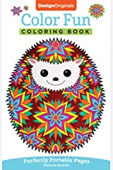 Color Fun Coloring Book: Perfectly Portable Pages (On-the-Go Coloring Book) (Design Originals) Extra-Thick High-Quality Perforated Pages & Convenient 5x8 Size to Take Along Wherever You Go Paperback