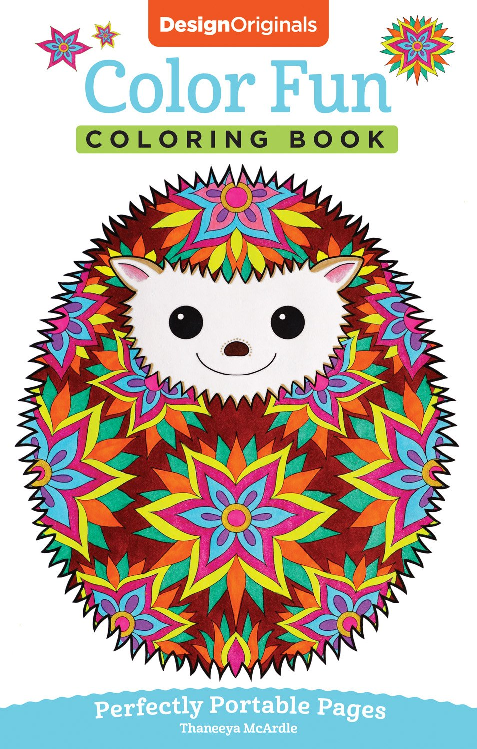 Color Fun Coloring Book: Perfectly Portable Pages (On-the-Go Coloring Book) (Design Originals) Extra-Thick High-Quality Perforated Pages & Convenient 5x8 Size to Take Along Wherever You Go