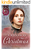 A Runaway for Christmas (Spinster Mail-Order Brides Book 22)