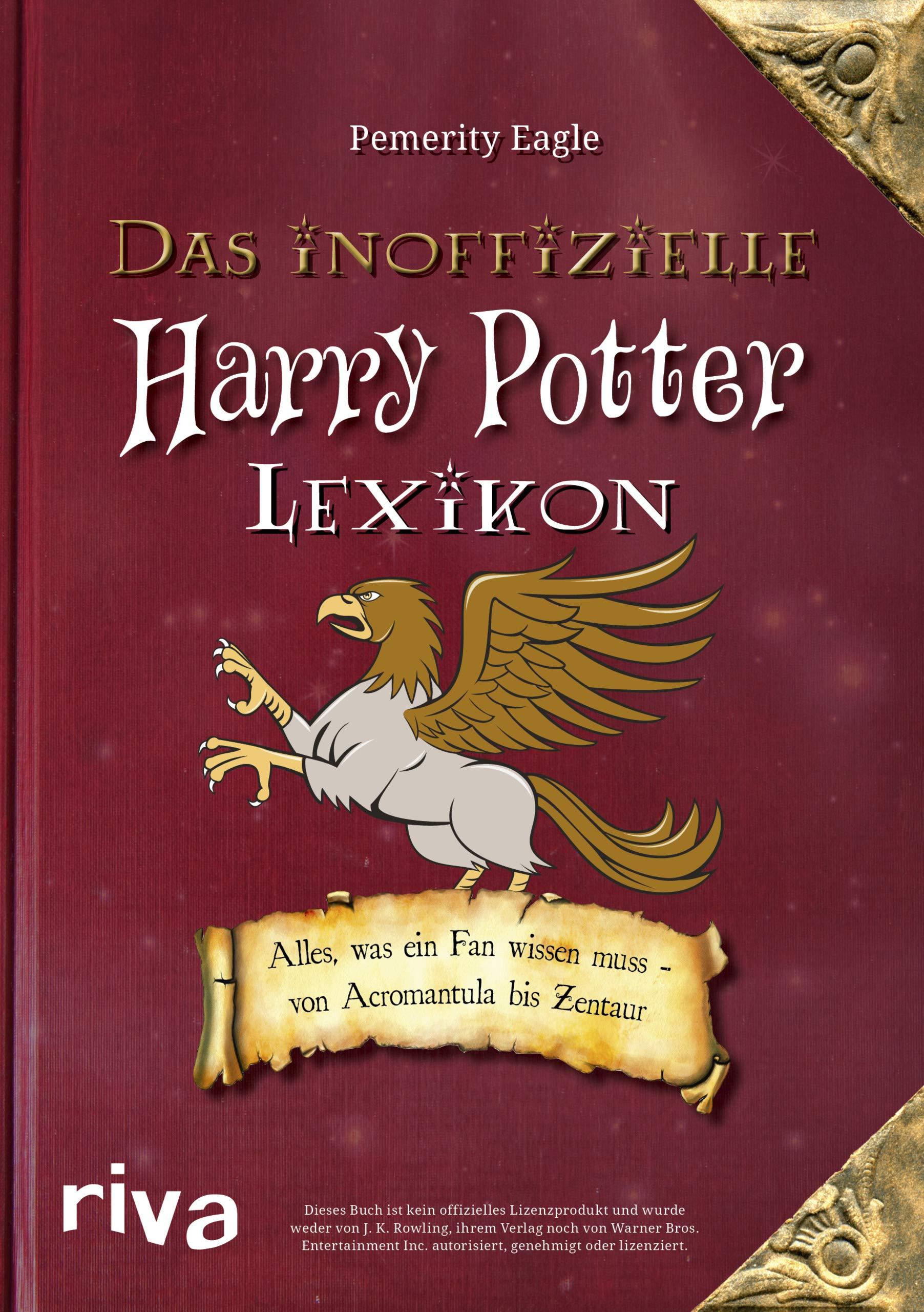 Das Inoffizielle Harry Potter Lexikon Alles Was Ein Fan Wissen Muss Von Acromantula Bis Zentaur Amazon De Eagle Pemerity Bucher