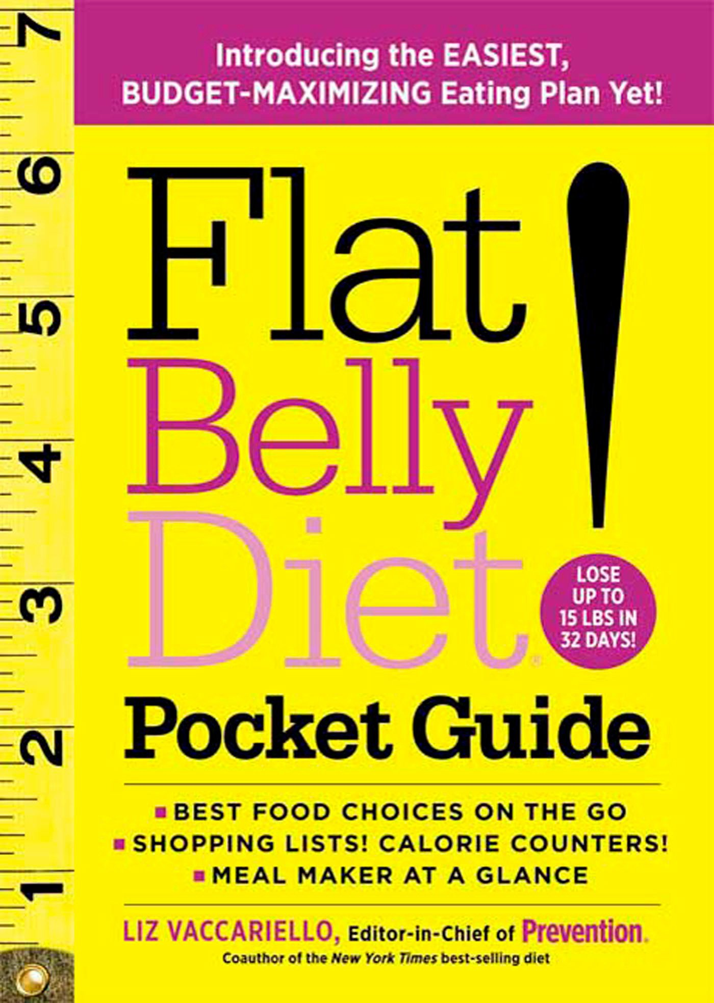 Flat Belly Diet! Pocket Guide: Introducing the EASIEST, BUDGET-MAXIMIZING  Eating Plan Yet: Liz Vaccariello: 9781605296500: Amazon.com: Books