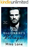 The Billionaire's Betrayal: a romance collection
